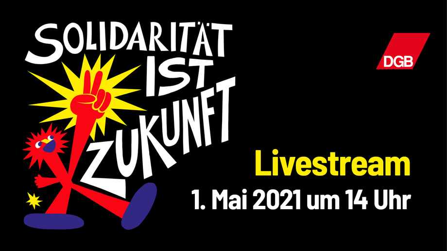 Ankündigung Livestream zum 1. Mai 2021 14 Uhr