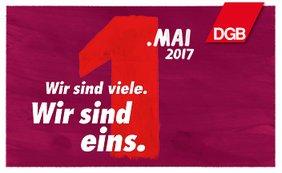 """Motiv des DGB zum 1. Mai 2017 mit dem Slogan """"Wir sind viele. Wir sind eins."""""""